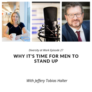 Andrea Janzen and Jeffery Tobias Halter - podcast. In this episode we cover the things that you've probably thought about, but were too afraid to say out loud. We unpack the myth of meritocracy and we talk about unconscious bias. We even talk about the four barriers to getting men on board as diversity champions which are empathy, apathy, accountability and fear.